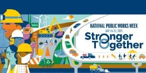 2021 National Public Works Week Banner